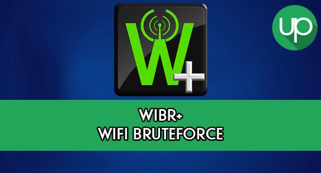 WIBR+ Wi-Fi BruteForce Descobrir senha wifi Android