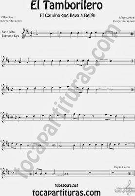Partitura de El Tampolirero para Saxofón Alto y Sax Barítono El niño del Tambor Villancico Carol Of the Drum Sheet Music for Alto and Baritone Saxophone Music Scores