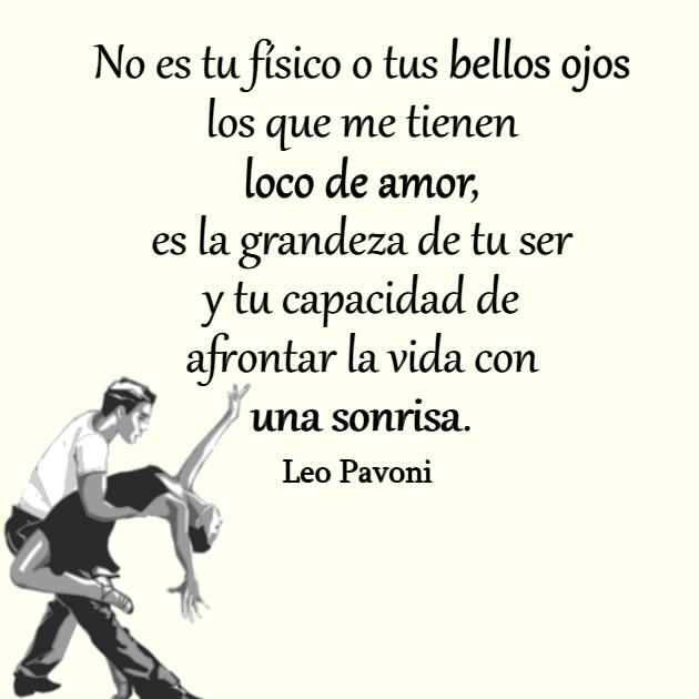 Frases De Leo Pavoni Loco De Amor