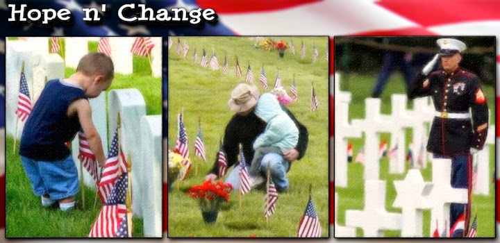 hope n' change, hope and change, memorial day, sacrifice, freedom