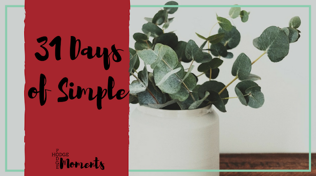 31 Days of Simple