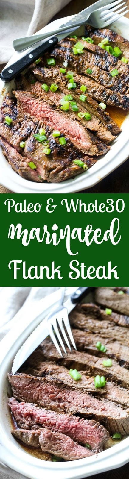 Paleo Marinated Flank Steak (Whole30)