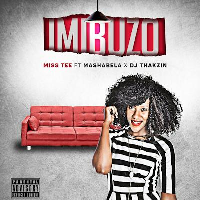 Resultado de imagem para Miss Tee feat Mashabela & DJThakzin - Imibuzo