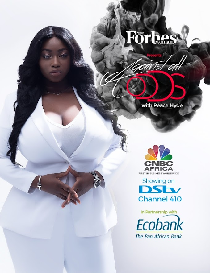 Forbes Woman Africa & Peace Hyde launch 'Against All Odds' on DStv