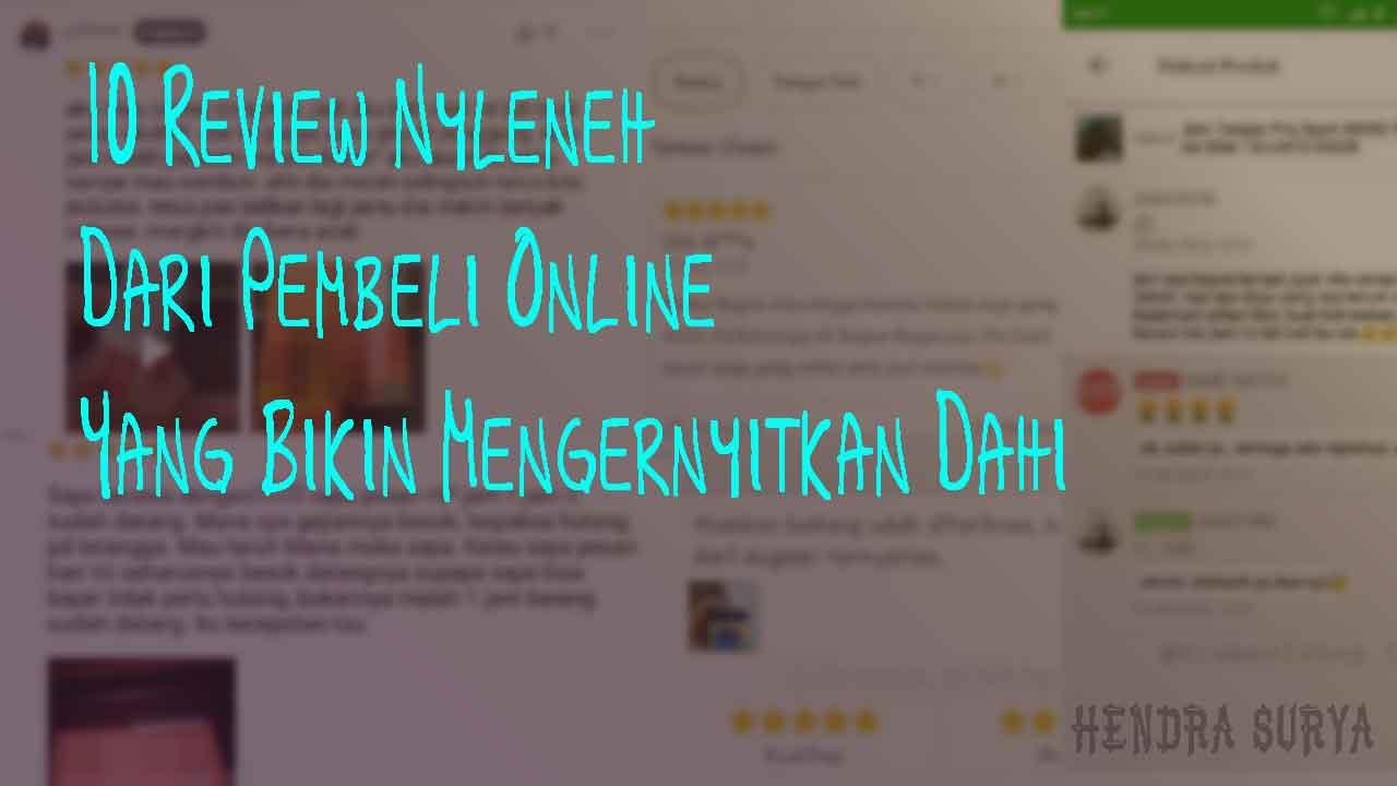 10 Review Nyleneh Dari Pembeli Online Yang Bikin Mengernyitkan Dahi