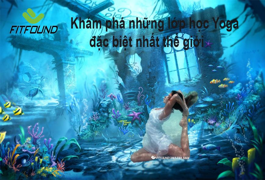 kham-pha-nhung-lop-hoc-yoga-dac-biet-nhat-the-gioi