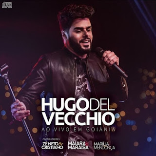 Baixar CD Hugo Del Vecchio – Ao Vivo Em Goiânia (2016)