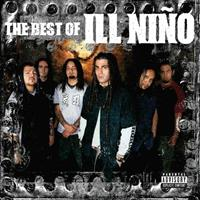 [2006] - The Best Of Ill Niño
