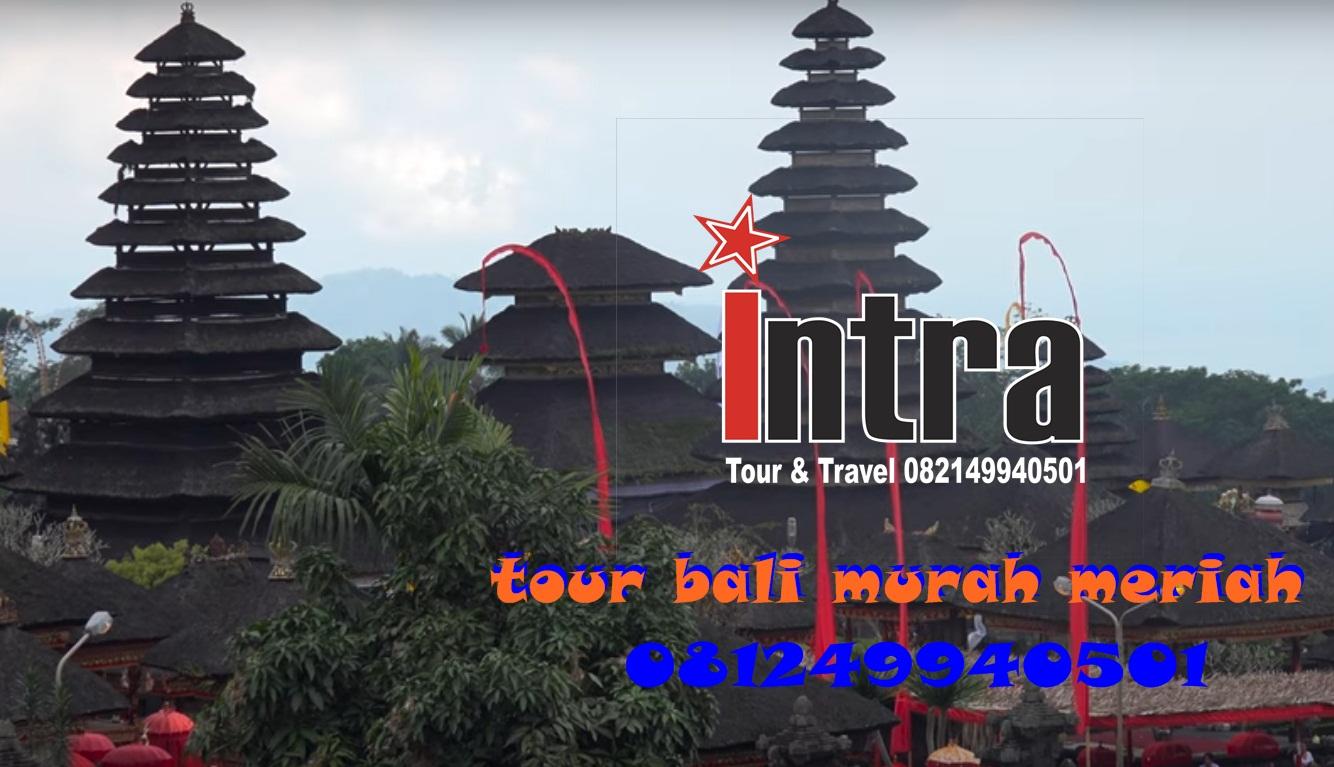 Surabaya Bali Paket Tour Bali Murah Meriah 081249940501