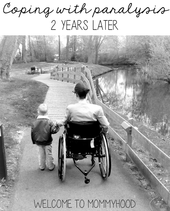 Coping with paralysis: 2 years later by Welcome to Mommyhood #paralysis #wheelchair