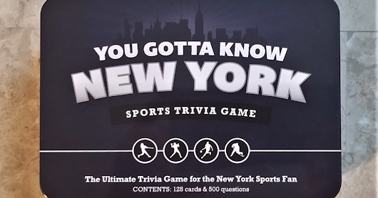 "GET READY FOR ""YOU GOTTA KNOW NEW YORK"" SPORTS TRIVIA GAME"