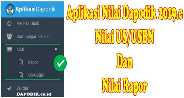 Aplikasi Nilai Dapodik 2019.e Final (Nilai US/USBN Dan Nilai Rapor)