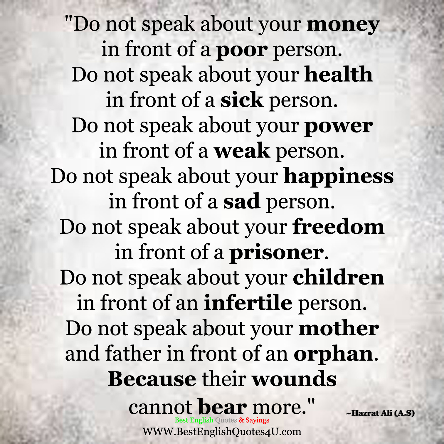 Do Not Speak About Your Money In Front Of A Poor Person