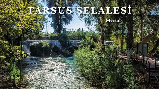 TARSUS ŞELALESİ