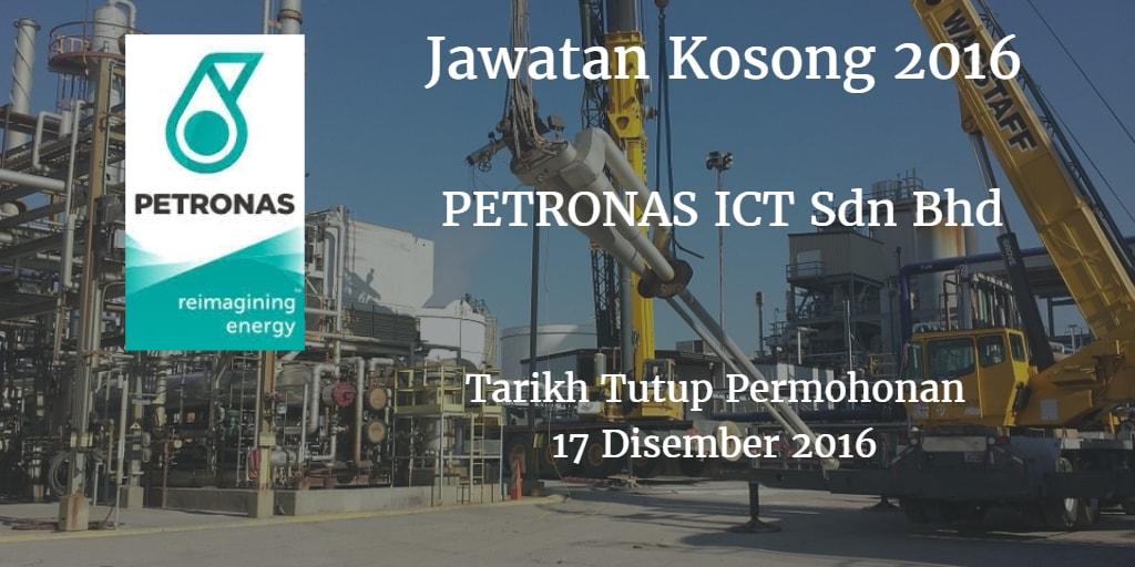 Jawatan Kosong PETRONAS ICT Sdn Bhd 17 Disember 2016