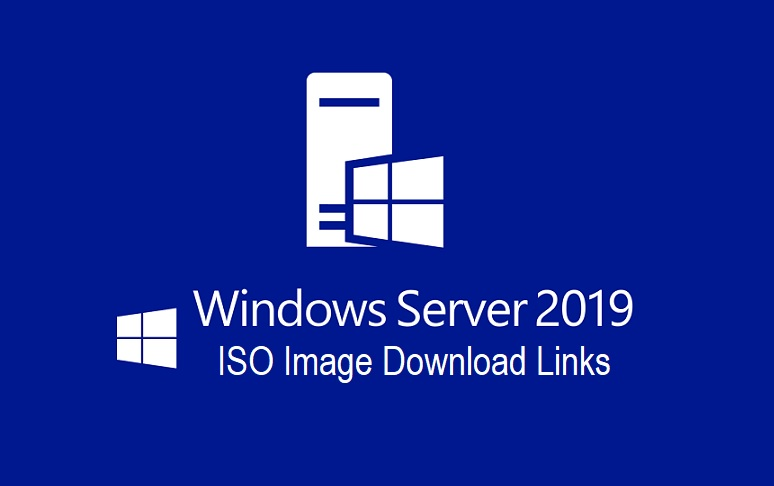 Windows Server 2019 ISO Image Final RTM Official Download Links