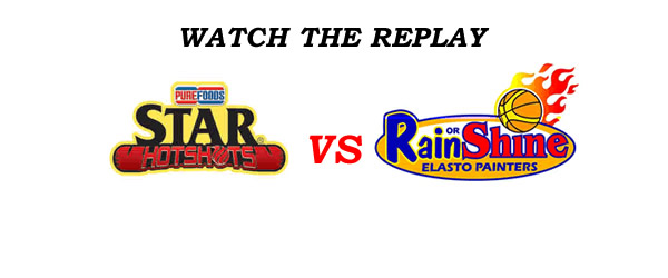 List of Replay Videos Star Hotshots vs Rain or Shine @ MOA Arena September 16, 2016