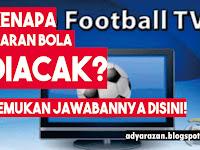 Alasan Kenapa Siaran Sepak Bola Diacak ? Temukan Jawabannya Disini