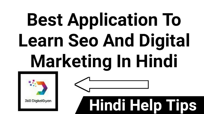 Best Application To Learn Seo And Digital Marketing In Hindi 2018