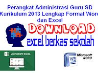 Perangkat Administrasi Guru SD Kurikulum 2013 Lengkap Format Word dan Excel