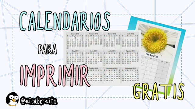 Calendarios para imprimir gratis (Nica Bernita)