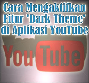 Aplikasi YouTube di iOS Kini Punya Fitur Baru 'Dark Theme', Begini Cara Mengaktifkannya