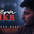 Tera Zikr Lyrics - Darshan Raval
