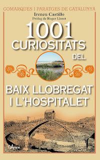 1001 Curiositats del Baix Llobregat i l'Hospitalet