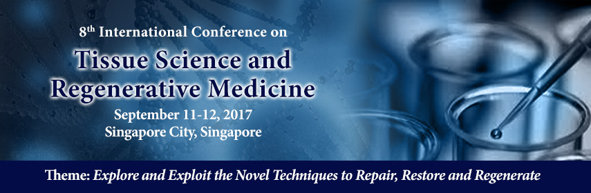 8th International Conference on Tissue Science and Regenerative Medicine