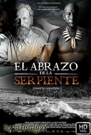 El Abrazo De La Serpiente [2015] [Latino] HD 1080P [Google Drive] GloboTV