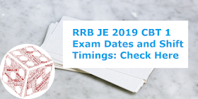 RRB JE 2019 CBT 1 Exam Dates and Shift Timings: Check Here