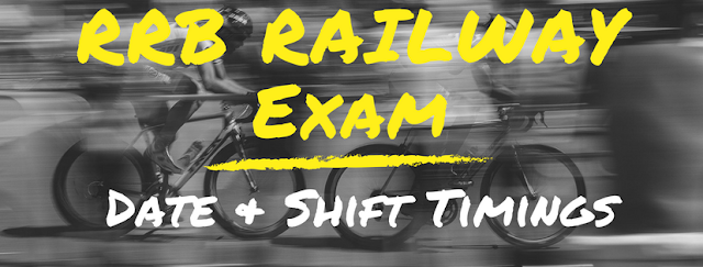 RRB Railway ALP Exam 2018 | Date & Shift Timings | Complete Details