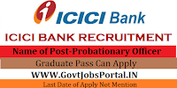 ICICI BANK PO RECRUITMENT 2017- Probationary Officer