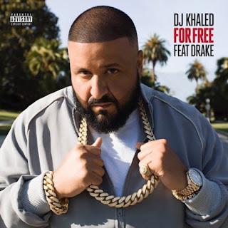 Music: For Free - Dj Khalid Feat. Drake