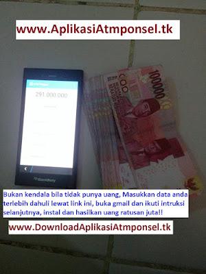 Aplikasiatmponsel.tk Aplikasi berteknelogi canggih bekerja otomatis mendapatkan uang ratusan juta
