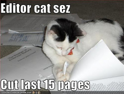 Editor Cat Sez: Cut Last 15 Pages