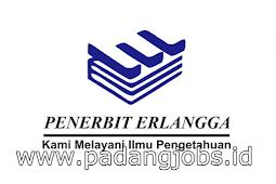 Lowongan Kerja Padang: PT. Penerbit Erlangga Juli 2018