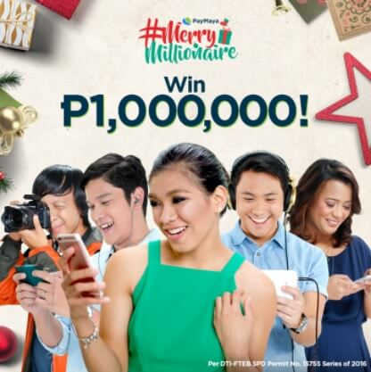 Get a Chance to Win 1-Million Pesos through PayMaya's Merry Millionaire Promo