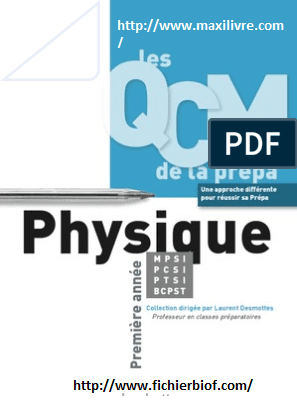 Les QCM de la prépa (MPSI-PCSI-PTSI-BCPST) Physique 1 ère année