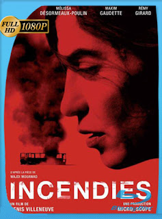 Incendies 2010 HD [1080p] Latino [GoogleDrive] DizonHD