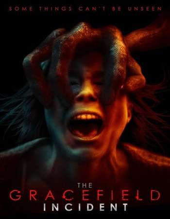 The Gracefield Incident 2017 Full English Movie Download
