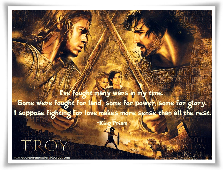 Quote to Remember: TROY [2004]