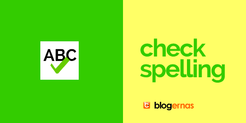 Fungsi Check Spelling pada Entri Baru Blogger