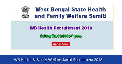 WB Health & Family Welfare Samiti Recruitment 2018