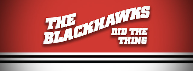 THE BLACKHAWKS DID THE THING