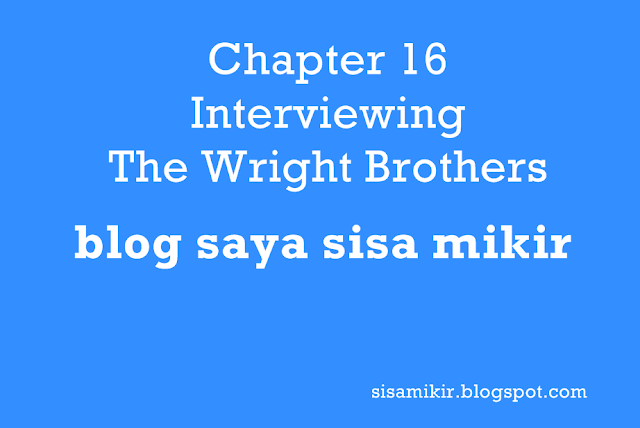 chapter 16 interviewing the wright brothers,kunci jawaban buku bahasa inggris kelas 10 kurikulum 2013 semester 2,wright brothers questions and answers,google translate