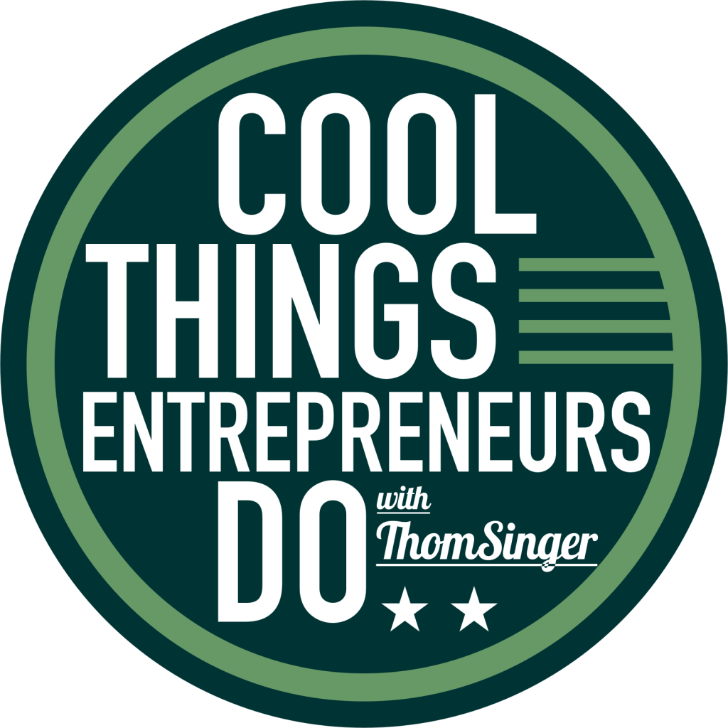 """Cool Things Entrepreneurs Do"" Podcast"