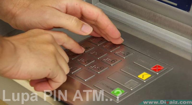 Cara Mengatasi Lupa PIN ATM Atau PIN ATM Terblokir