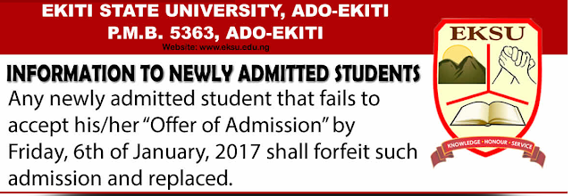 EKSU 2016-17 Payment Of Acceptance Fee Deadline Notice For [Freshers]