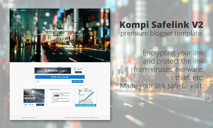 Kompi Safelink V2 Premium Blogger Template